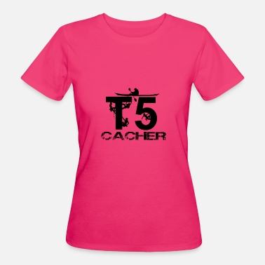 Geocaching Klettern T5 T5 cacher Geocaching - Frauen Bio-T-Shirt