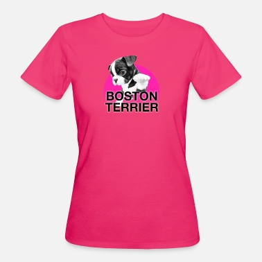 Boston BOSTON TERRIER - Women's Organic T-Shirt