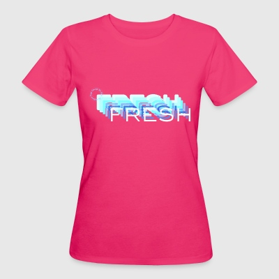 Fresh with a French Touch - T-shirt Bio Femme