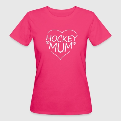 Hockey Mum - Women's Organic T-shirt