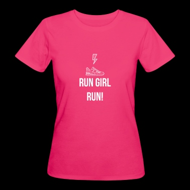 Run Girl, Run! - Women's Organic T-shirt
