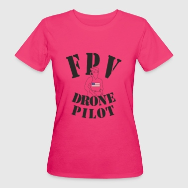 First Person View Drohnen Pilot - USA FPV - Frauen Bio-T-Shirt