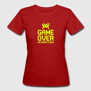 game over motherf*cker - Vrouwen Bio-T-shirt