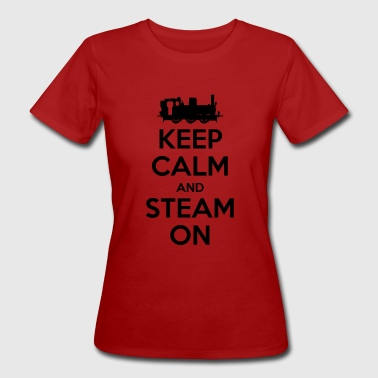 Keep Calm and Steam On #2A Women's Glow in the Dar - Women's Organic T-shirt