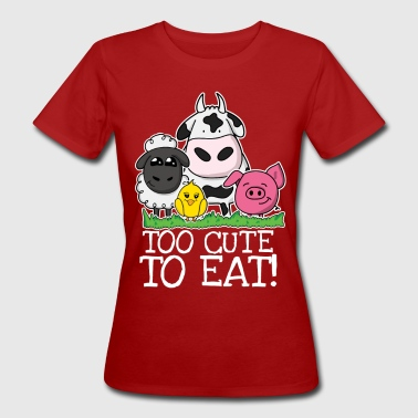 Tierschutz Too cute to eat - Frauen Bio-T-Shirt