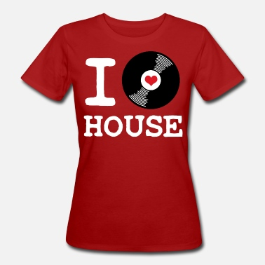 I Love House I Love House - Women's Organic T-Shirt