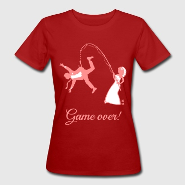 Game Over (Bride Fishing Husband) - Women's Organic T-Shirt