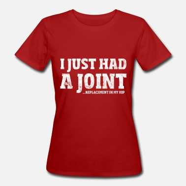 Surgery Hip Surgery Gift Funny Joint Replacement T-Shirt - Women's Organic T-Shirt