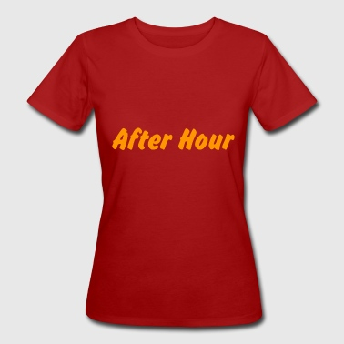 After After Hour - T-shirt ecologica da donna