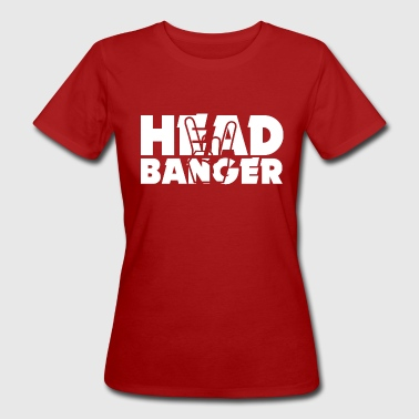 Headbanging Headbanger - Women's Organic T-Shirt