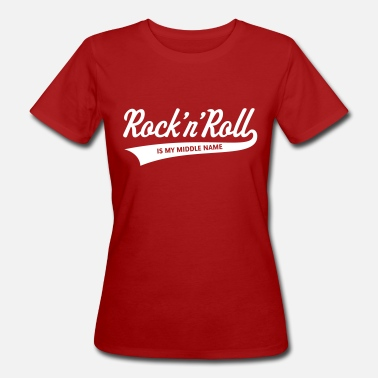 Elvis Rock 'n' Roll Is My Middle Name (1C) - Women's Organic T-Shirt