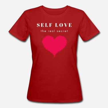 Gut Self Love Design Heart Confidence Truth - Frauen Bio T-Shirt