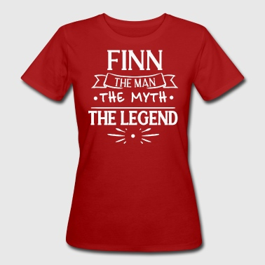 Finn The Man The Mythe The Legend Gift Family - Vrouwen Bio-T-shirt