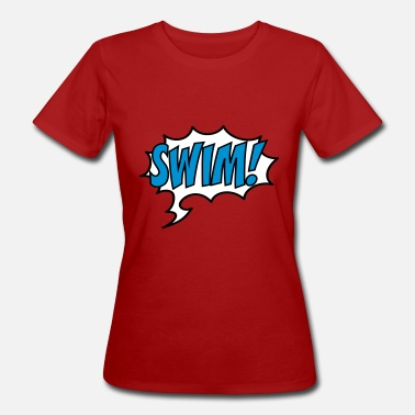 Swimming swim - Women's Organic T-Shirt