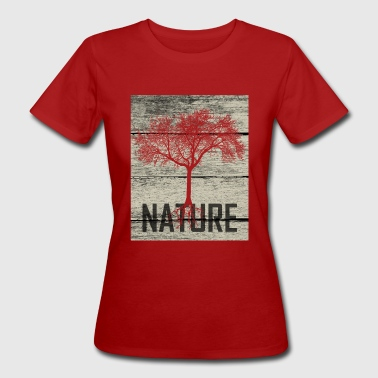 Nature Tree Wood - Women's Organic T-Shirt