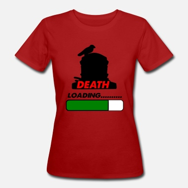 Death Proof death loading - Women's Organic T-Shirt