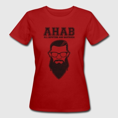 ALL HIPSTERS ARE BASTARDS - Funny Parody  - Frauen Bio-T-Shirt