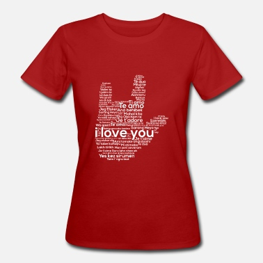 Sign Language Love In Every Language American Sign Language ASL - Frauen Bio-T-Shirt