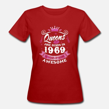 1969 50: e födelsedagen Queens 1969 50 Years Being Awesome - Ekologisk T-shirt dam