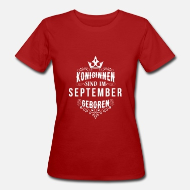 September Birthday September birthday - Women's Organic T-Shirt