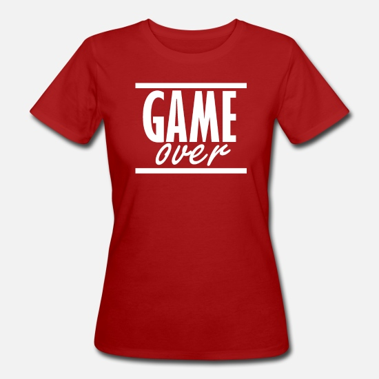 Over T-Shirts - Game over - Women's Organic T-Shirt dark red