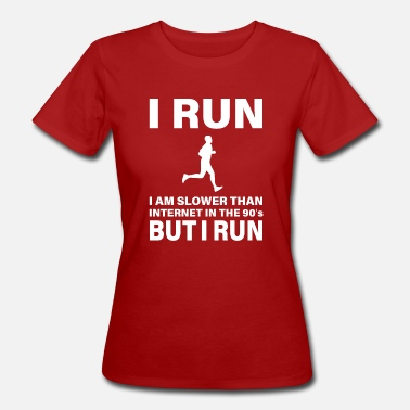THE SLOWEST RUNNER IN WILD WEST - Women's Organic T-Shirt