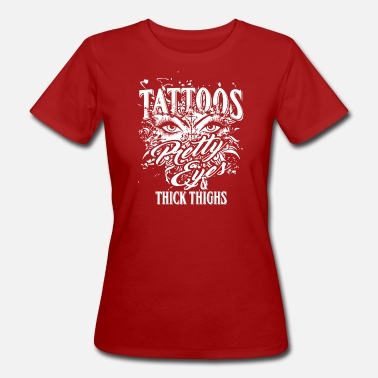 Thickness Quote Tattoo Quote Pretty Eyes & Thick Thighs - Women's Organic T-Shirt