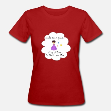 Princesse Prout Prout girls dont fart - T-shirt bio Femme