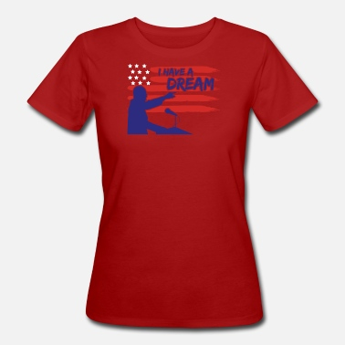 Team Martin I have a dream - Women's Organic T-Shirt