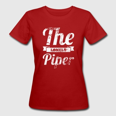 The lonely piper - Women's Organic T-Shirt