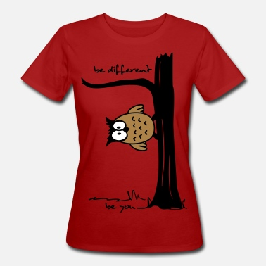 Kegeltour Witze Eule auf Baum be different, be you - Frauen Bio-T-Shirt