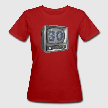 Date of birth 30 years - Women's Organic T-Shirt