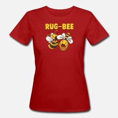 Funny Rugby Funny RugBees Playing Rugby - Women's Organic T-Shirt