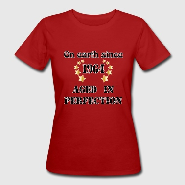 on earth since 1964 - T-shirt bio Femme