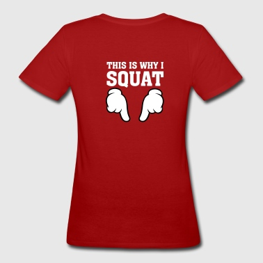 This Is Why I Squat (Comic Hands) - T-shirt ecologica da donna