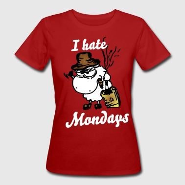 I Hate Mondays Grumpy Sheep - Ich hasse Montage Schaf - Frauen Bio-T-Shirt