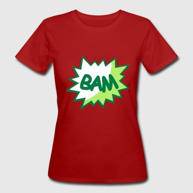 Comic speech bubble Bam - Women's Organic T-shirt