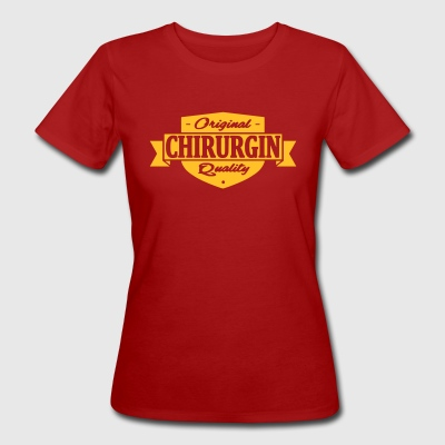 chirurgin - Frauen Bio-T-Shirt