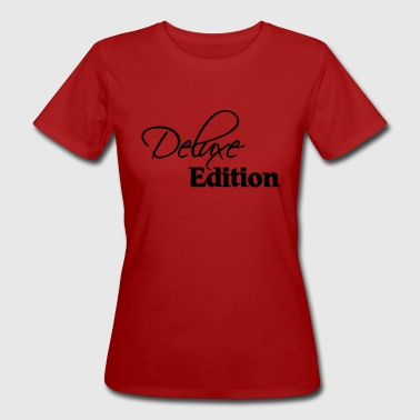 Deluxe Edition - T-shirt bio Femme