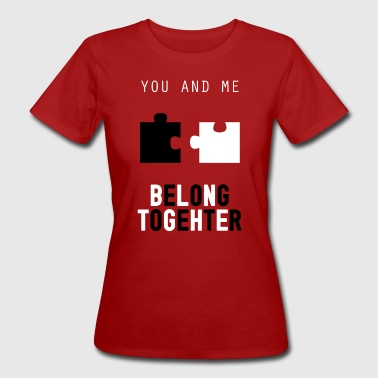 You and Me - Frauen Bio-T-Shirt