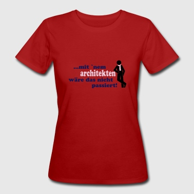 Architekt12 - Frauen Bio-T-Shirt