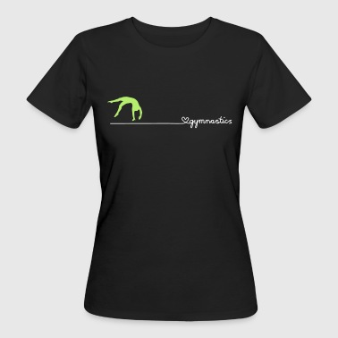 love gymnastics - Frauen Bio-T-Shirt