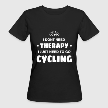CYCLING THERAPY - Frauen Bio-T-Shirt