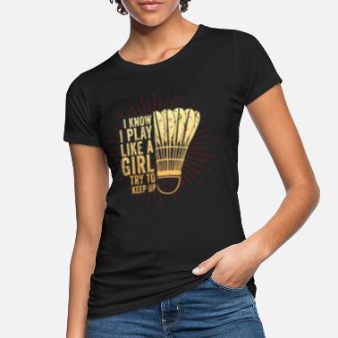League Game Badminton League Game Sports Tennis Squash Gift - Women's Organic T-Shirt