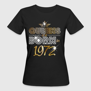 1972 - Birthday - Queen - Gold - EN - Camiseta ecológica mujer