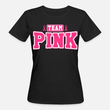 Brustkrebs Team Pink - Frauen Bio-T-Shirt