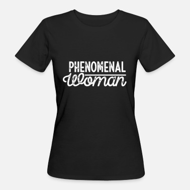 Powerslogan Phenomenal woman power woman saying - Women's Organic T-Shirt