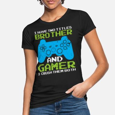 Gamer Brother Game Gaming Console - Frauen Bio T-Shirt