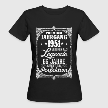 66 - 1951 - Legende - Perfektion - 2017 - DE - Frauen Bio-T-Shirt