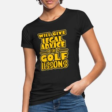 Lessons Golf lessons - Women's Organic T-Shirt